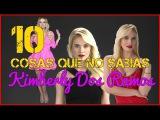 10 Cosas que no sabias de Kimberly Dos Ramos