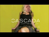 Cascada - Every Time We T