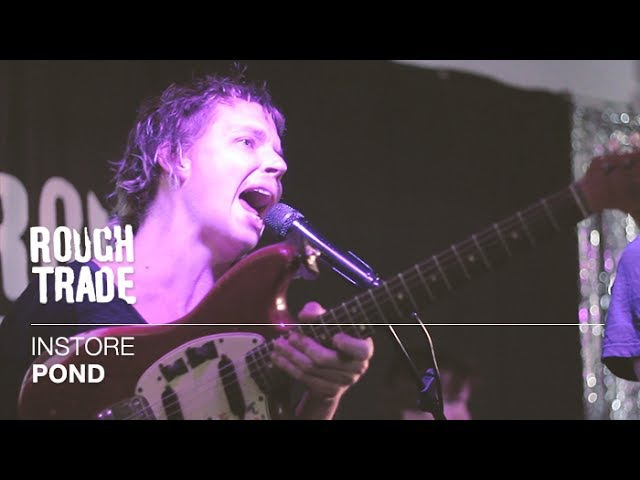 POND   Instore at Rough Trade East, London