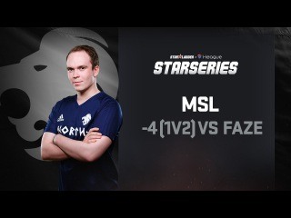 -4 (1v2) by MSL vs FaZe, SL i-League StarSeries Season 3 Finals Highlight, Fourth round