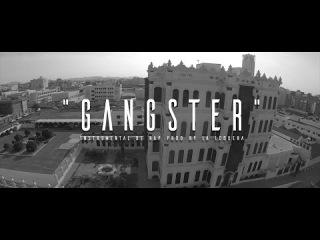 GANGSTER - INSTRUMENTAL DE RAP USO LIBRE (PROD BY LA LOQUERA 2017)