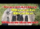 Vepr 12 All Day : Muzzle Brake Showdown!! Vepr and Saiga brakes tested!!
