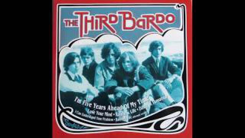 The Third Bardo - I'm Five Yeards Ahead of My Time 1967 (Full Vinyl 10' 2000)
