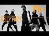 04# Ph+ series Quick Style - Migos ft Travis Scott - Kelly Price by Main Guys