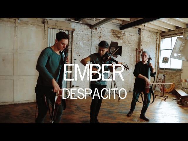 Despacito - Luis Fonsi Violin and Cello Cover Ember Trio