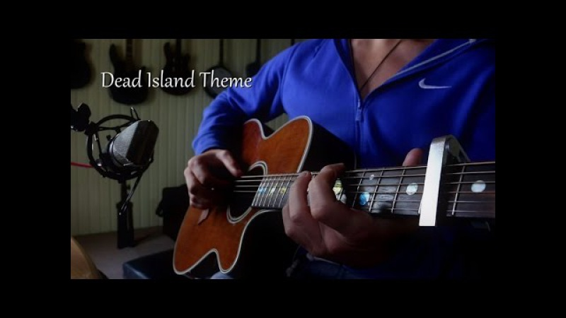 Dead Island theme (Cambo Acoustic Cover)