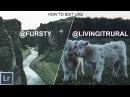 How to edit like Dylan Furst(@fursty) and Remo Jacobs(@livingitrural) | Moody Landscape