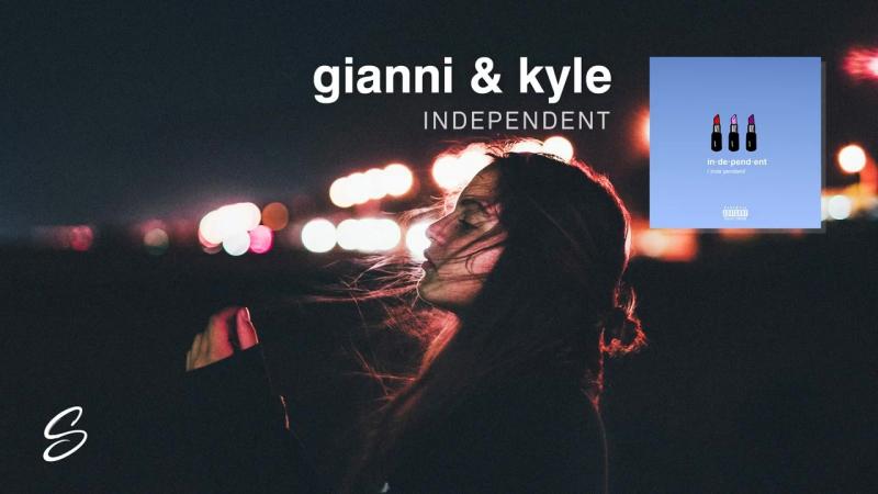 Джанни и Кайл - независимые (прод. коджо собой. х ники Куинн)