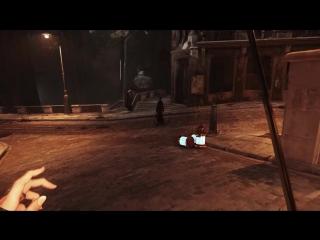 Dishonored 2 – видео игрового процесса «Изощренные убийства»
