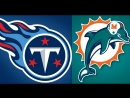 NFL 2017-2018 / Week 05 / 08.10.2017 / Tennessee Titans @ Miami Dolphins