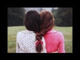 Видео для САМОЙ ЛУЧШЕЙ ПОДРУГИ