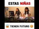 ESTAS NIÑAS TIENEN FUTURO!! 😱🔥😍 Comparte! Будущие диджеи))