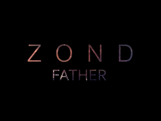 ZOND | Father | single 2016 | promo