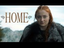 (GoT) Sansa Stark || Home