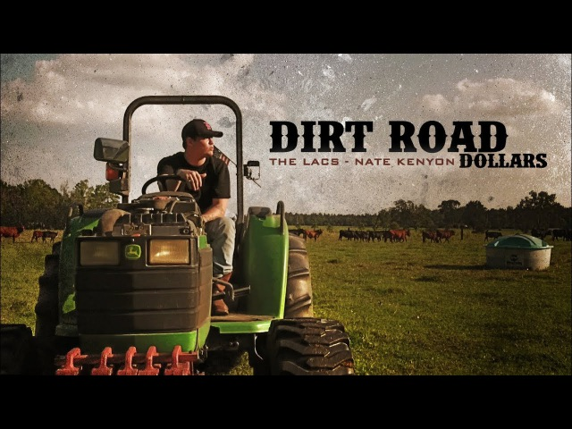 The Lacs Nate Kenyon - Dirt Road Dollars