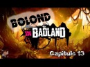 Bolond in BadLand Cap 13