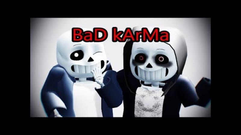 MMD |Undertale/Dusttale| BaD kArMa [Meme]