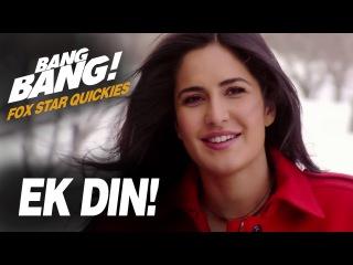 Fox Star Quickies : Bang Bang - Ek Din!