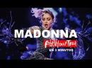 MADONNA - REBEL HEART TOUR (LIVE) EN 3 MINUTOS