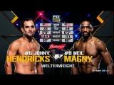 Неил Мэгни - Джони Хендрикс - Полный бой Neil Magny vs Johny Hendricks - Full Fight