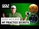 Rory McIlroy's Practice Secrets Revealed