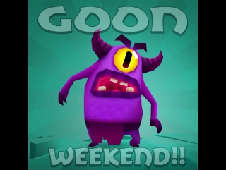 GOON WEEKEND