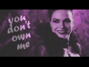 Evil Queen - You Don't Own Me
