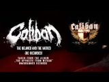 Caliban - The Beloved And The Hatred (Official Video)