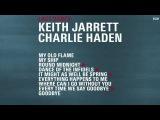 Keith Jarrett &amp Charlie Haden -