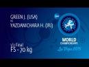 1/2 FS - 70 kg: H. YAZDANICHARA (IRI) df. J. GREEN (USA), 9-4