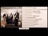 Taksim Trio - Yalan D