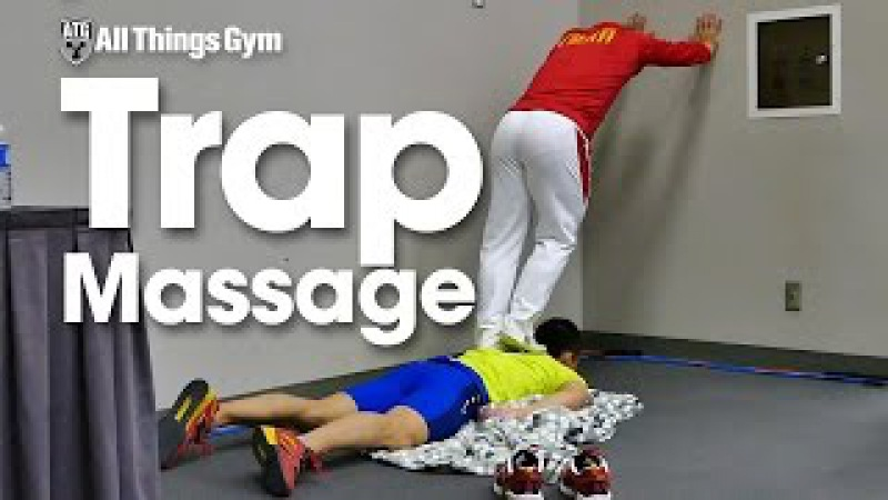 Chinese Trap Massage with Wu Jingbiao