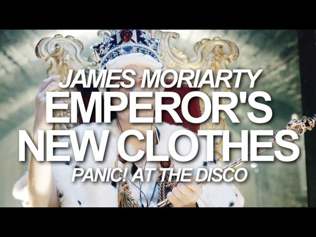 [Jim Moriarty] Emperor's New Clothes