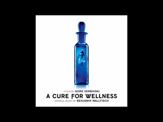 Benjamin Wallfisch - Our Thoughts Exactly (A Cure For Wellness OST)