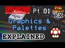 Graphics Palettes - Super Nintendo Entertainment System Features Pt. 01