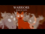 WARRIORS Wars of Faith