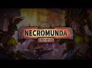 Necromunda: Underhive Official Trailer