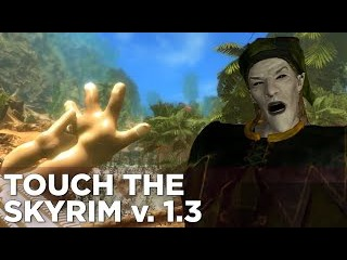 Touch the Skyrim Ep. 4: Griffin and Nick FLOOD THE EARTH