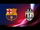 BARCELONA vs JUVENTUS 3-0 ● Champions League - 12 September 2017 (1)