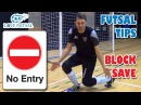 Learn how to do THE FUTSAL BLOCK SAVE Tips Advice and Tutorial