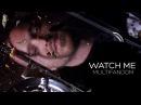 Multifandom || Watch Me (collab w/ RAZOR) [HBD Danov Art.]