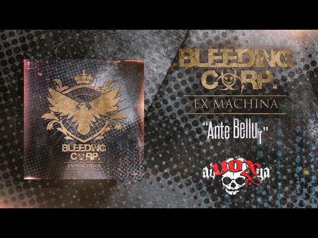 Bleeding Corp. - Ante Bellum