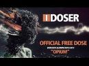 IDoser FREE Binaural Brain Dose Opium Heroin Oxy Morphine