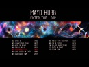 Mayd Hubb - Enter the Loop (Full Album)