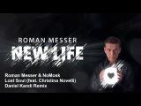 Roman Messer &amp NoMosk feat. Christina Novelli - Lost Soul (Daniel Kandi Extended Remix)