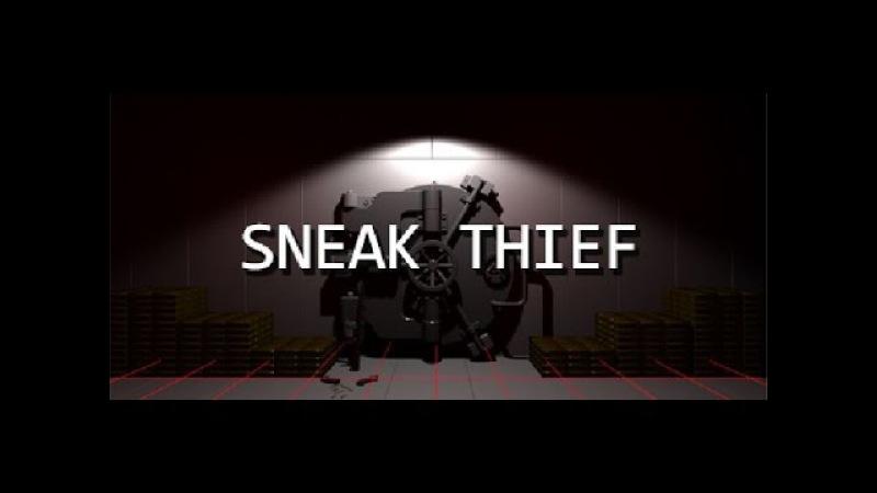 Sneak Thief - симулятор вора