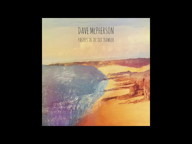 Dave McPherson - Ghost To You