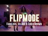 Flipmode  Fabolous, Velous, Chris Brown  Choreography by Aliya Janell  Filmed by @TheTallieB