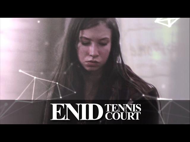 ➢ enid | tennis court.