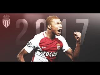 Kylian Mbappe 2017 - Skills & Goals ᴴᴰ